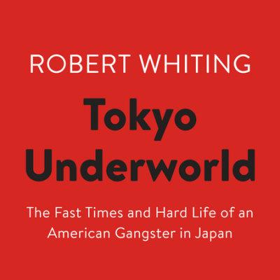 Tokyo Underworld cover