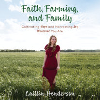 Faith, Farming, and Family Cover