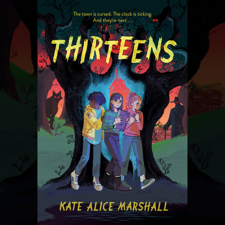 Thirteens By Kate Alice Marshall Penguin Random House Audio