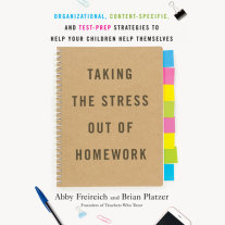 Taking the Stress Out of Homework Cover
