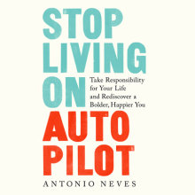 Stop Living on Autopilot Cover