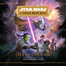 Star Wars The High Republic: A Test of Courage Cover