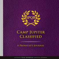The Trials of Apollo Camp Jupiter Classified (An Official Rick Riordan Companion Book): A Probatio's Journal Cover