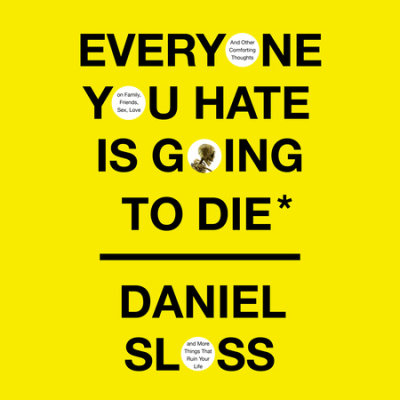 Everyone You Hate Is Going to Die cover