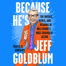 Because He's Jeff Goldblum Cover