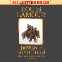 Down the Long Hills (Louis L'Amour's Lost Treasures) Cover