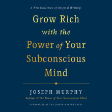 Grow Rich with the Power of Your Subconscious Mind Cover