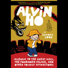 Alvin Ho: Allergic to the Great Wall, the Forbidden Palace, and Other Tourist Attractions Cover