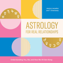 Astrology for Real Relationships Cover