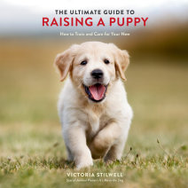 The Ultimate Guide to Raising a Puppy Cover