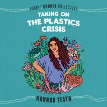 Taking on the Plastics Crisis cover big