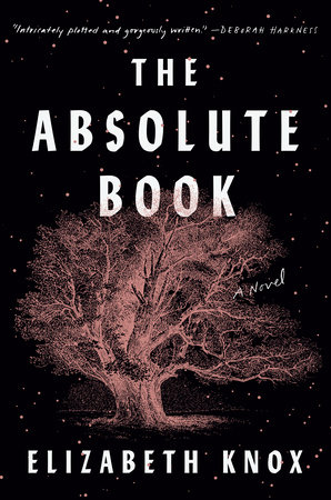 The Absolute Book by Elizabeth Knox: 9780593296738 |  PenguinRandomHouse.com: Books