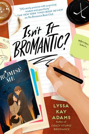 Isn't It Bromantic? by Lyssa Kay Adams: 9780593332771 |  PenguinRandomHouse.com: Books
