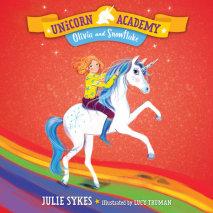 Unicorn Academy #6: Olivia and Snowflake Cover