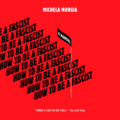 How to Be a Fascist cover