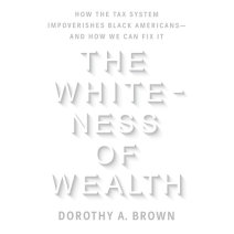 The Whiteness of Wealth Cover