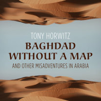 Baghdad without a Map and Other Misadventures in Arabia Cover