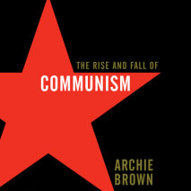 The Rise and Fall of Communism Cover