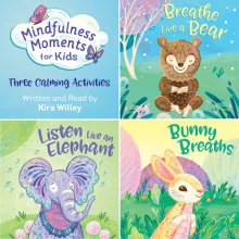 Mindfulness Moments for Kids: Three Calming Activities Cover