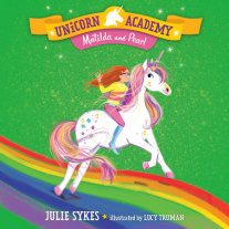 Unicorn Academy #9: Matilda and Pearl Cover