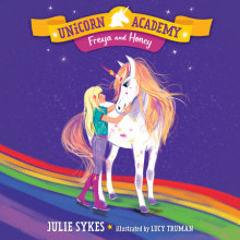 Unicorn Academy #10: Freya and Honey Cover