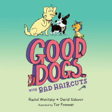 Good Dogs with Bad Haircuts Cover