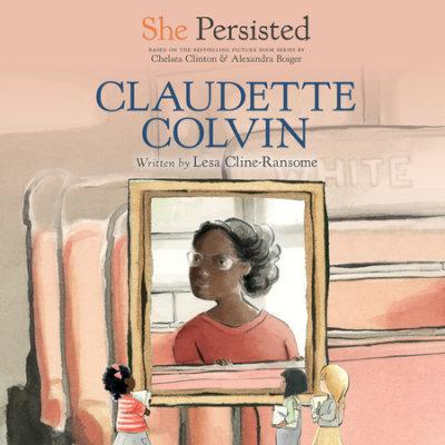She Persisted: Claudette Colvin cover