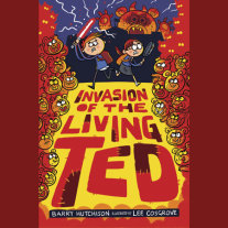 Invasion of the Living Ted Cover