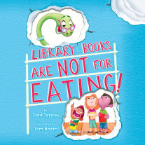 Library Books Are Not for Eating! Cover