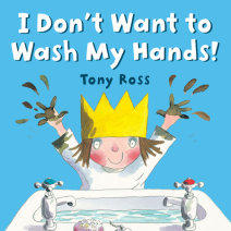 I Don't Want to Wash My Hands! Cover