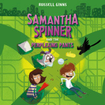 Samantha Spinner and the Perplexing Pants Cover