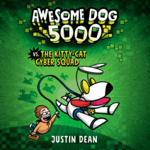Awesome Dog 5000 vs. The Kitty-Cat Cyber Squad (Book 3) Cover
