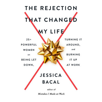 The Rejection That Changed My Life cover
