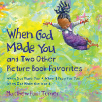 When God Made You and Two Other Picture Book Favorites Cover