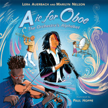 A is for Oboe: The Orchestra's Alphabet Cover