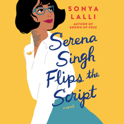 Serena Singh Flips the Script cover