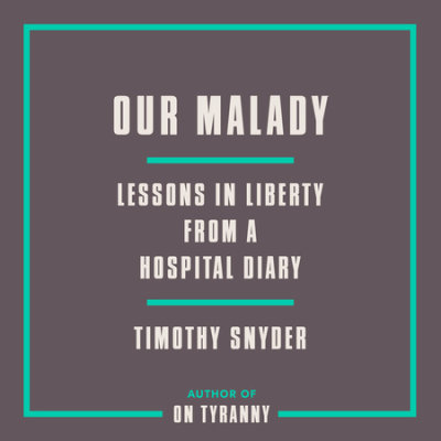 Our Malady cover