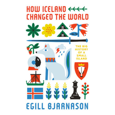 How Iceland Changed the World cover