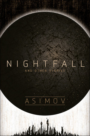 Read Nightfall And Other Stories By Isaac Asimov