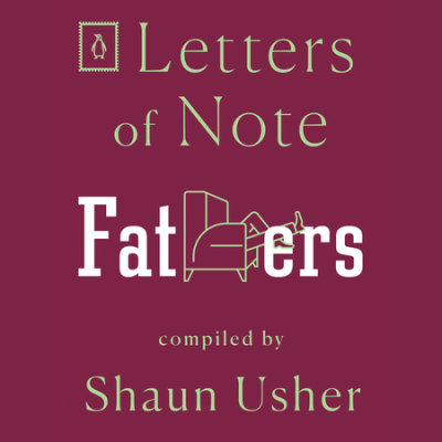 Letters of Note: Fathers cover