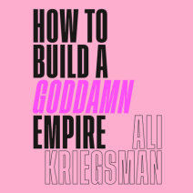 How to Build a Goddamn Empire Cover