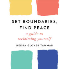 Set Boundaries, Find Peace Cover
