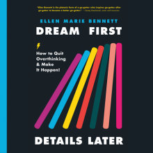 Dream First, Details Later Cover
