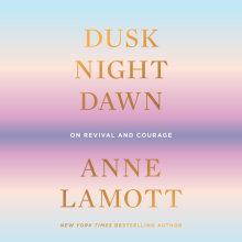 Dusk, Night, Dawn Cover