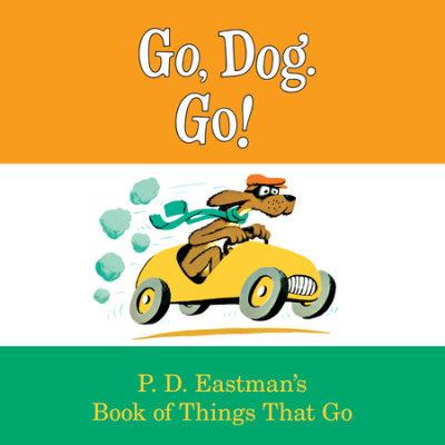 Go, Dog. Go! cover