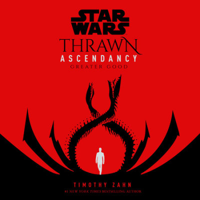 Star Wars: Thrawn Ascendancy (Book II: Greater Good) cover