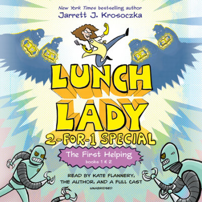 The First Helping (Lunch Lady Books 1 & 2) cover