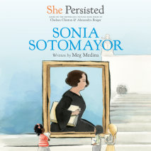 She Persisted: Sonia Sotomayor Cover