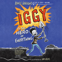 Iggy Is the Hero of Everything Cover