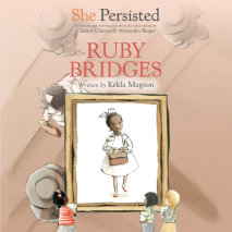She Persisted: Ruby Bridges Cover